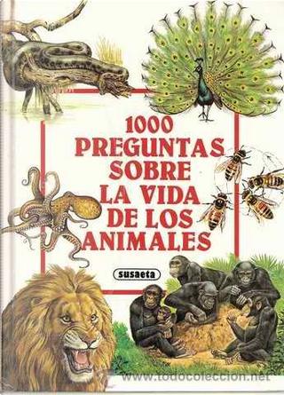1000 preguntas sobre la vida de los animales by Virginio Sala