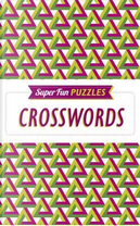 Super Fun Puzzles Crosswords by Arcturus Publishing