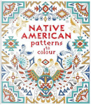 Native American Patterns to Colour by Emily Bone