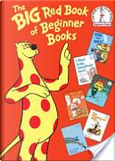 The Big Red Book of Beginner Books by Al Perkins, Joan Heilbroner, Marilyn Sadler, P.D. Eastman, Robert Lopshire