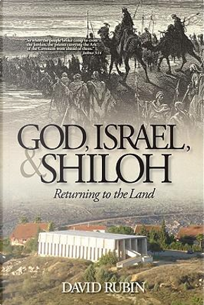 God, Israel, and Shiloh by David Rubin