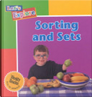 Sorting and Sets by Henry Arthur Pluckrose