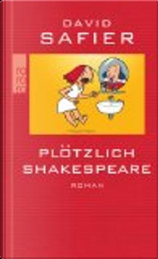 Plotzlich Shakespeare by David Safier