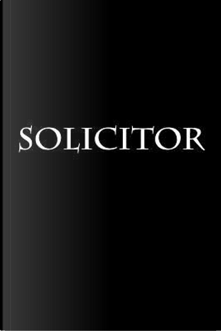 Solicitor Notebook by Wild Pages Press
