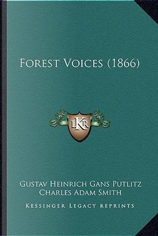 Forest Voices (1866) by Gustav Heinrich Gans Putlitz
