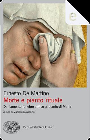 Morte e pianto rituale by Ernesto De Martino