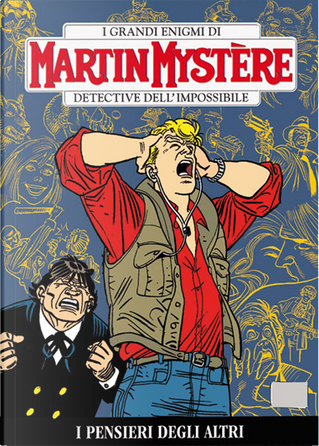 Martin Mystère n. 319 by Enrico Bagnoli, Luigi Mignacco, Maurizio Gradin