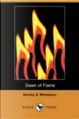 Dawn of Flame by Stanley G. Weinbaum
