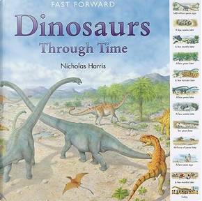 Dinosaurs Through Time by Nicholas Harris
