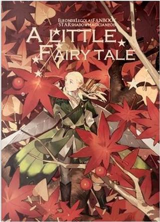 A Little Fairy Tale by STAR影法师