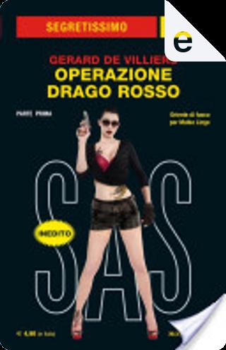 Operazione Drago Rosso (Prima parte) by Gérard de Villiers