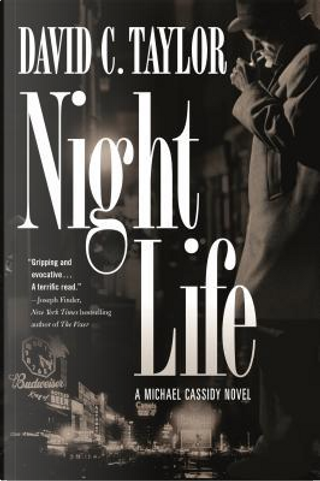 Night Life by David C. Taylor