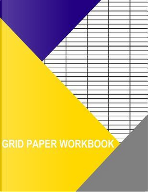 Grid Paper Workbook by Thor Wisteria
