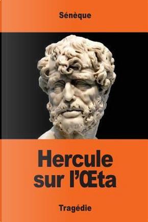 Hercule Sur L'œta by Sénèque