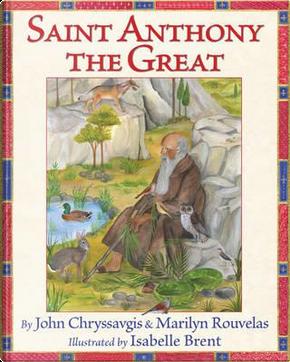 Saint Anthony the Great by John Chryssavgis