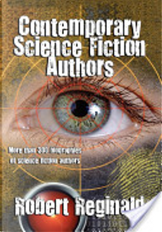 Contemporary Science Fiction Authors by Robert Reginald