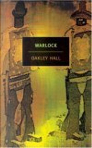 Warlock by Oakley Hall, Robert Stone