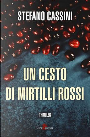 Un cesto di mirtilli rossi by Stefano Cassini
