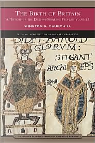 A History of the English-Speaking Peoples Vol. 1 by Winston Spencer Churchill