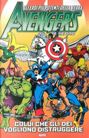Avengers - Serie Oro vol. 10 by Roy Thomas