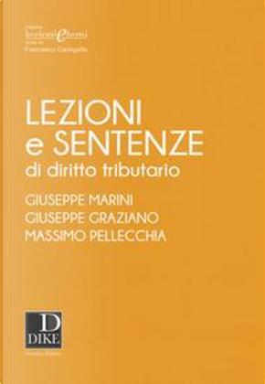 Lezioni e sentenze di diritto tributario by Giuseppe Marini