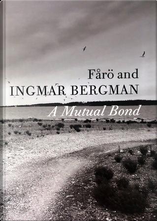 Fårö and Ingmar Bergman