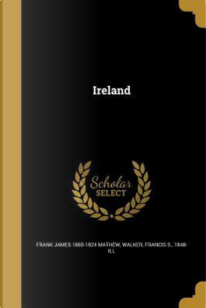 IRELAND by Frank James 1865-1924 Mathew