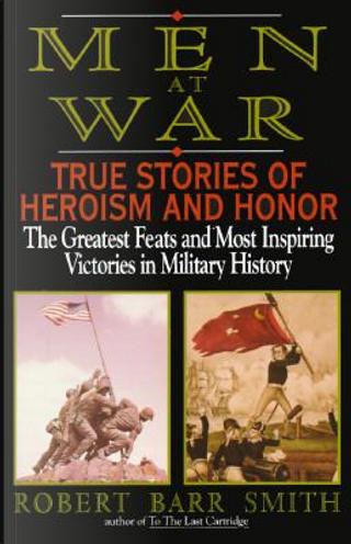 Men at War by Robert B. Smith