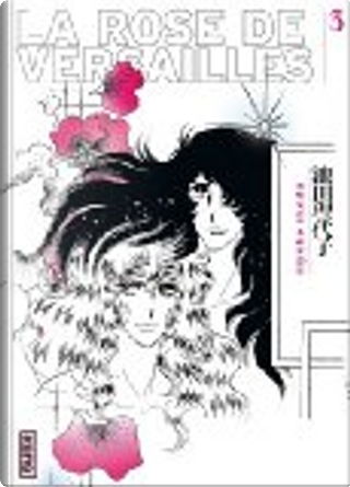La rose de Versailles, Tome 3 by Riyoko Ikeda
