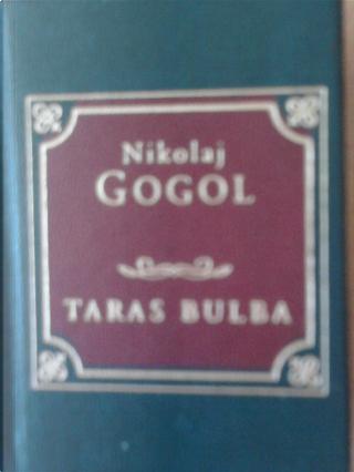 Taras Bulba by Nikolai Gogol