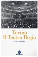 Torino. Il Teatro Regio by Clelia Parvopassu