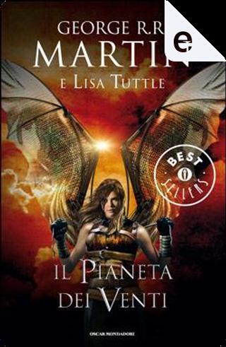 Il pianeta dei venti by George R.R. Martin, Lisa Tuttle