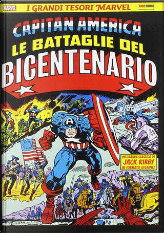 Capitan America: Le battaglie del bicentenario by Jack Kirby