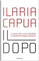 Il dopo by Ilaria Capua