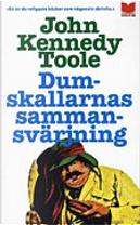Dumskallarnas sammansvärjning by John Kennedy Toole