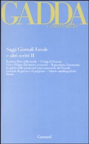 Saggi giornali favole e altri scritti. Vol. 2 by Carlo Emilio Gadda