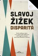 Disparità by Slavoj Zizek