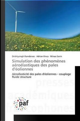 Simulation des Phénomènes Aeroelastiques des Pales d'Eoliennes by Collectif