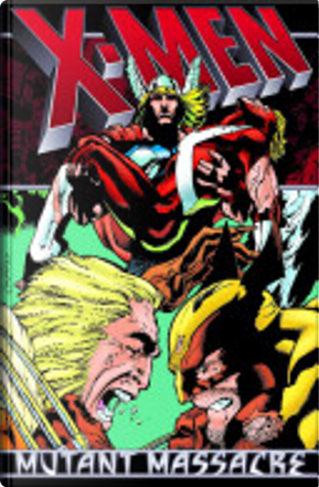 X-Men by Ann Nocenti, Chris Claremont, Jackson Guice, Louise Simonson