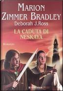 La caduta di Neskaya by Deborah J. Ross, Marion Zimmer Bradley