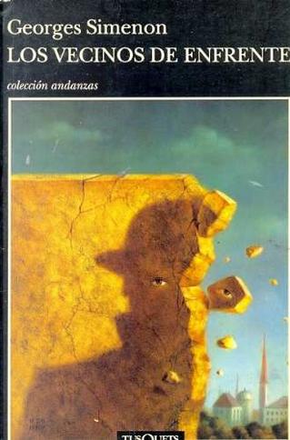 Los Vecinos De Enfrente by Georges Simenon