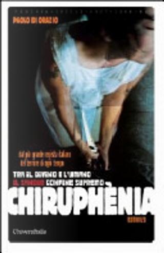 Chiruphèna. Tra il divino e l'umano il sangue confine supremo by Paolo Di Orazio