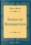 Songs of Redemption (Classic Reprint) by Thoro Harris