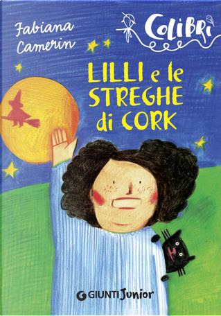 Lilli e le streghe di Cork by Fabiana Camerin