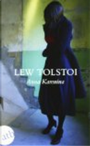Anna Karenina by LIEV TOLSTOI