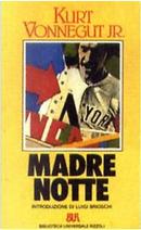 Madre notte by Kurt Vonnegut
