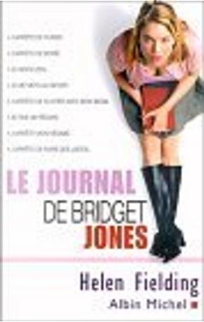 Le Journal de Bridget Jones by Helen Fielding