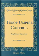 Troop Umpire Control by United States Marine Corps