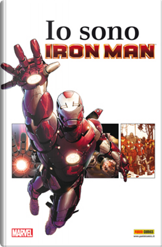 Io sono Iron Man by David Michelinie, Matt Fraction, Bob Layton, Stan Lee, Barry Windsor-Smith, Kurt Busiek, Larry Lieber