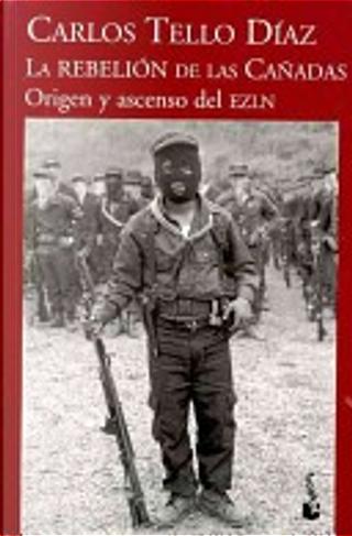 La rebelión de las cañadas by Carlos Tello Díaz